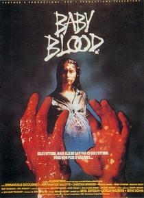 Baby Blood  - Poster / Capa / Cartaz - Oficial 1