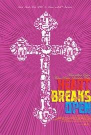 Heart Breaks Open - Poster / Capa / Cartaz - Oficial 2