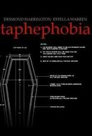 Taphephobia  (Taphephobia )
