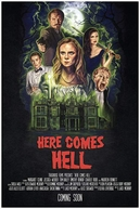 Here Comes Hell (Here Comes Hell)