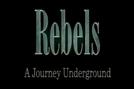 Tempos de Rebeldia (Rebels - A Journey Underground)