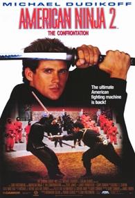 American Ninja 2: A Volta do Guerreiro Americano - Poster / Capa / Cartaz - Oficial 1