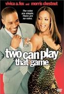 Esse Jogo É Para Dois (Two Can Play That Game)