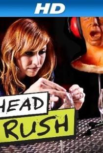 Head Rush - Poster / Capa / Cartaz - Oficial 1