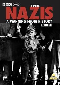 Os Nazistas: Uma Advertência da História - Poster / Capa / Cartaz - Oficial 1