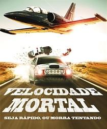 Velocidade Mortal - Poster / Capa / Cartaz - Oficial 1