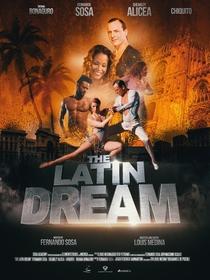 The Latin Dream - Poster / Capa / Cartaz - Oficial 1