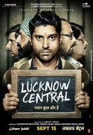 Lucknow Central (Lucknow Central)