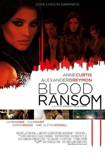 Blood Ransom - Poster / Capa / Cartaz - Oficial 2