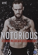 The Notorious - Um documentário de Conor McGregor (The Notorious - A Conor McGregor documentary)