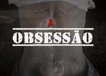 A Obsessão - Poster / Capa / Cartaz - Oficial 1