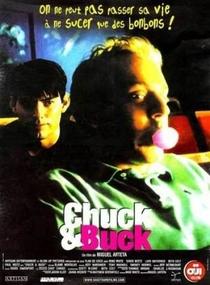 Chuck & Buck: O Passado te Persegue - Poster / Capa / Cartaz - Oficial 6
