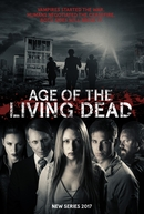 Age of The Living Dead (1ª Temporada) (Age of The Living Dead (Season 1))