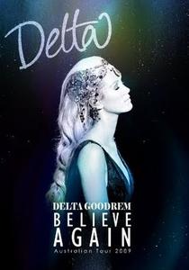 Delta Goodrem – Believe Again Australian Tour - Poster / Capa / Cartaz - Oficial 1