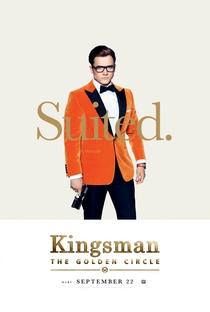 Kingsman: O Círculo Dourado - Poster / Capa / Cartaz - Oficial 8