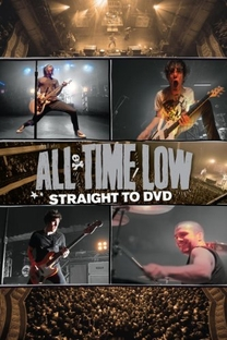 All Time Low: Straight to DVD - Poster / Capa / Cartaz - Oficial 1