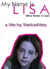 Meu Nome É Lisa - Poster / Capa / Cartaz - Oficial 1