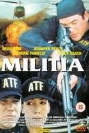 A Irmandade (Militia)