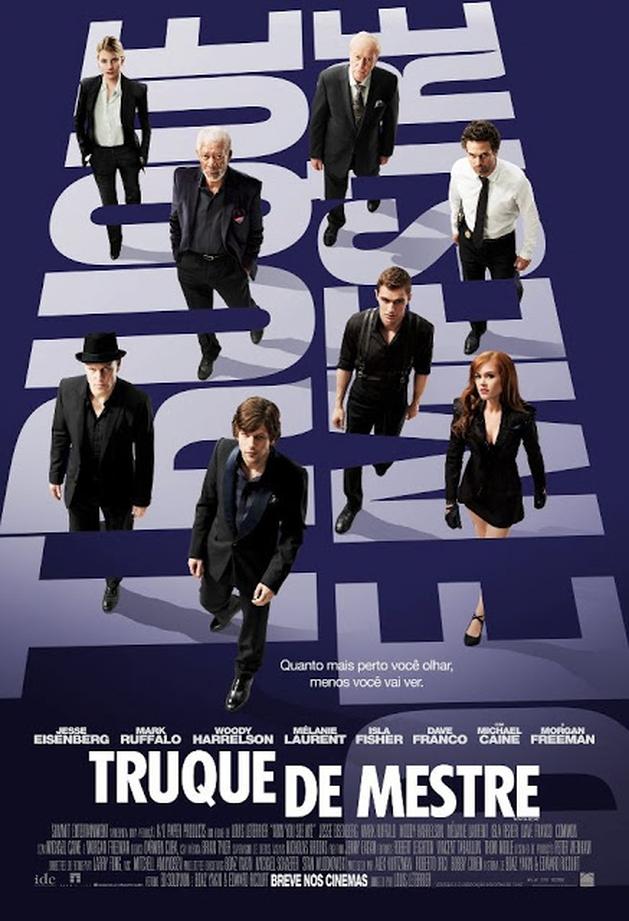 Assista a sequência de abertura DE TRUQUE DE MESTRE, com Jesse Eisenberg, Woody Harrelson, Dave Franco e Isla Fisher  