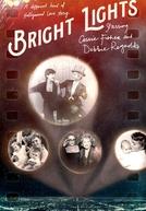 Luzes Brilhantes: Com Debbie Reynolds e Carrie Fisher
