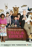Trial & Error (1ª Temporada) (Trial & Error (Season 1))