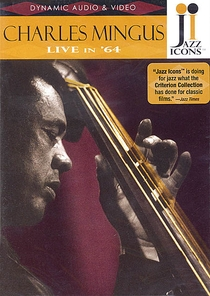 Charles Mingus - Live in ´64 - Poster / Capa / Cartaz - Oficial 1