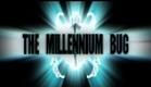 Exclusive: The Millennium Bug Official Trailer