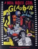 À Meia Noite com Glauber Rocha