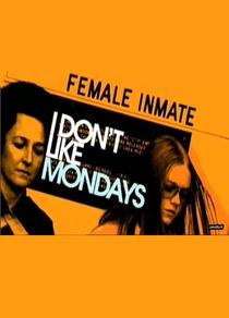 I Don't Like Mondays - Poster / Capa / Cartaz - Oficial 1