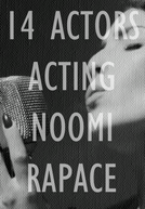 14 Actors Acting - Noomi Rapace