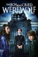 Castelo do Medo (The Boy Who Cried Werewolf)