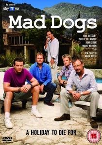 Mad Dogs (1ª Temporada) - Poster / Capa / Cartaz - Oficial 1