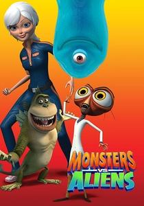 Monstros vs. Alienígenas (1ª Temporada) - Poster / Capa / Cartaz - Oficial 1