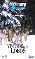 Vivendo Com Lobos - Discovery Channel - Poster / Capa / Cartaz - Oficial 1