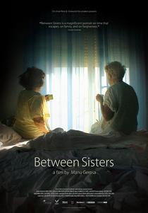 Between Sisters - Poster / Capa / Cartaz - Oficial 1