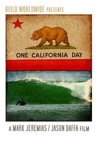 One California Day - Poster / Capa / Cartaz - Oficial 1
