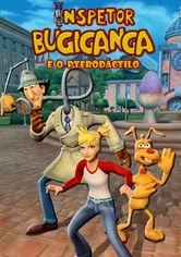Inspetor Bugiganga e o pterodáctilo - Poster / Capa / Cartaz - Oficial 1