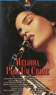 Melodia para um Crime - Poster / Capa / Cartaz - Oficial 1
