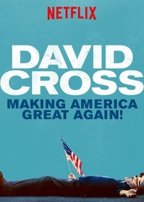 "David Cross: ""Making America Great Again!"" - Poster / Capa / Cartaz - Oficial 2"