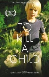 Matar uma Criança - Poster / Capa / Cartaz - Oficial 1