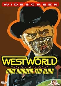 Westworld - Onde Ninguém Tem Alma - Poster / Capa / Cartaz - Oficial 5