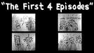 """The First 4 Episodes"" (NSFW) (""The First 4 Episodes"" (NSFW))"