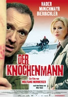 The Bone Man (Der Knochenmann)