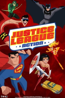 Justice League Action (1ª Temporada) - Poster / Capa / Cartaz - Oficial 1