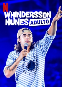 Whindersson Nunes: Adulto - Poster / Capa / Cartaz - Oficial 1