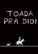 Toada Pra Didi (Toada Pra Didi)
