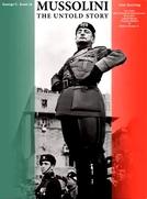 Mussolini - A História Não Contada (Mussolini - The Untold Story)