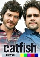 Catfish Brasil (3ª Temporada) (Catfish)