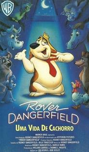 Rover Dangerfield - Uma Vida de Cachorro - Poster / Capa / Cartaz - Oficial 1