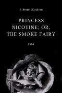 Princess Nicotine; or, The Smoke Fairy (Princess Nicotine; or, The Smoke Fairy)